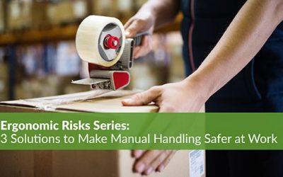 Ergonomic Risk Series: 3 Solutions to Make Manual Handling Safer at Work